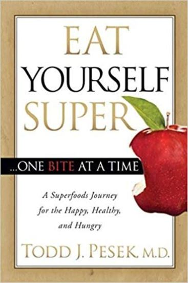 Picture of Eat Yourself Super: One Bite At A Time